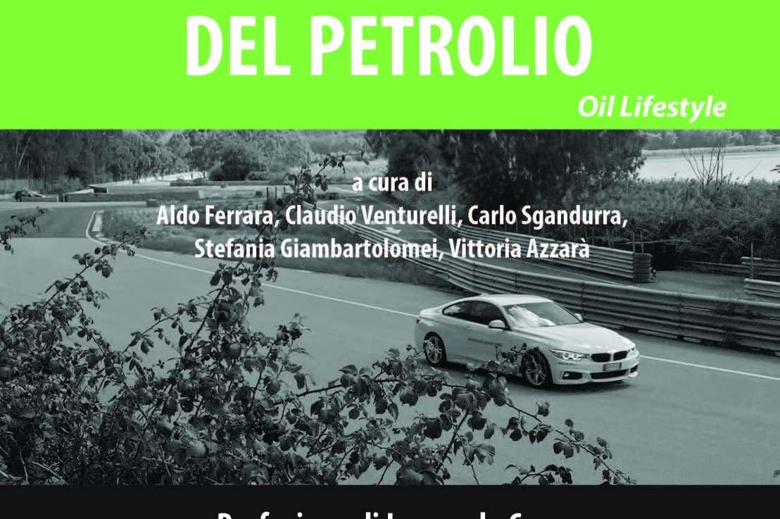 PETROLIO, L'ORO NERO CHE SEMINA MORTE – Il libro a cura di AldoFerrara